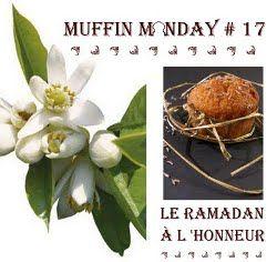 Muffin Monday le ramadan a honneur